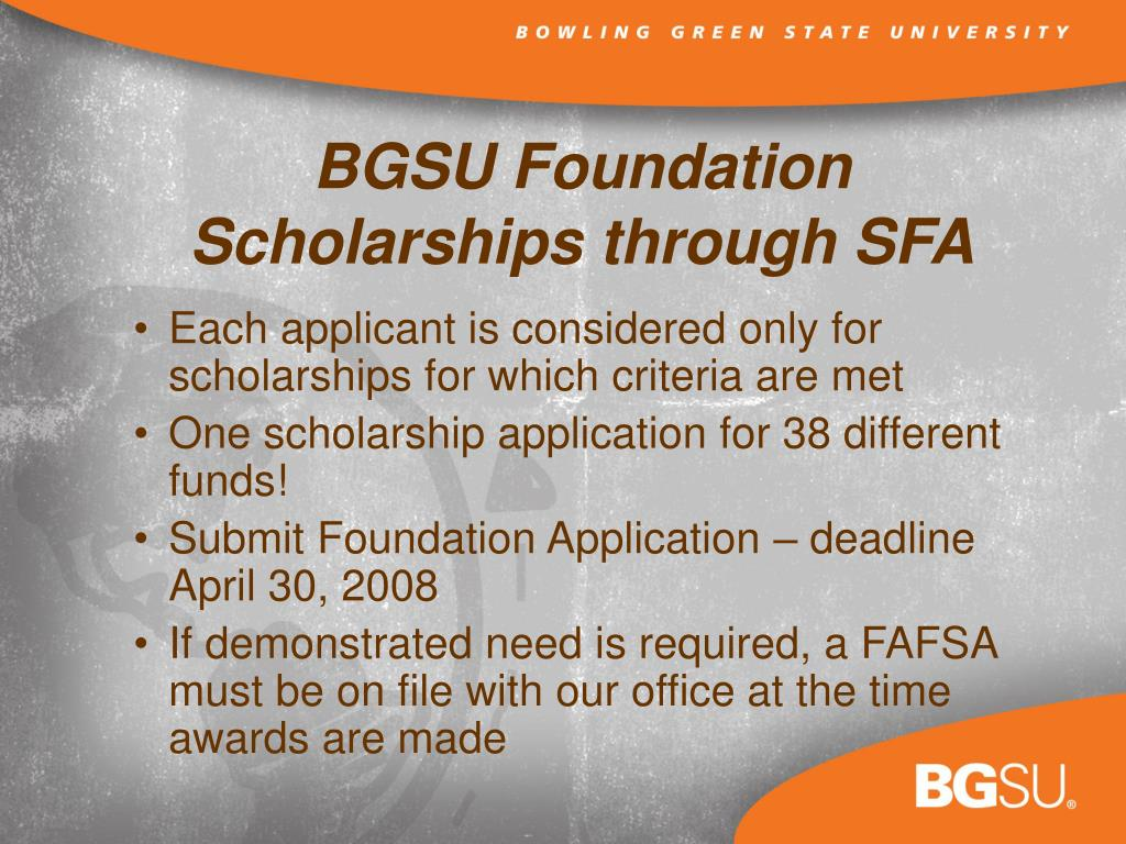 Each applicant is considered only for scholarships for which criteria are met