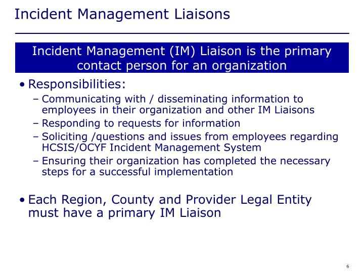 Incident Management Liaisons