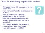 what we are hearing questions concerns