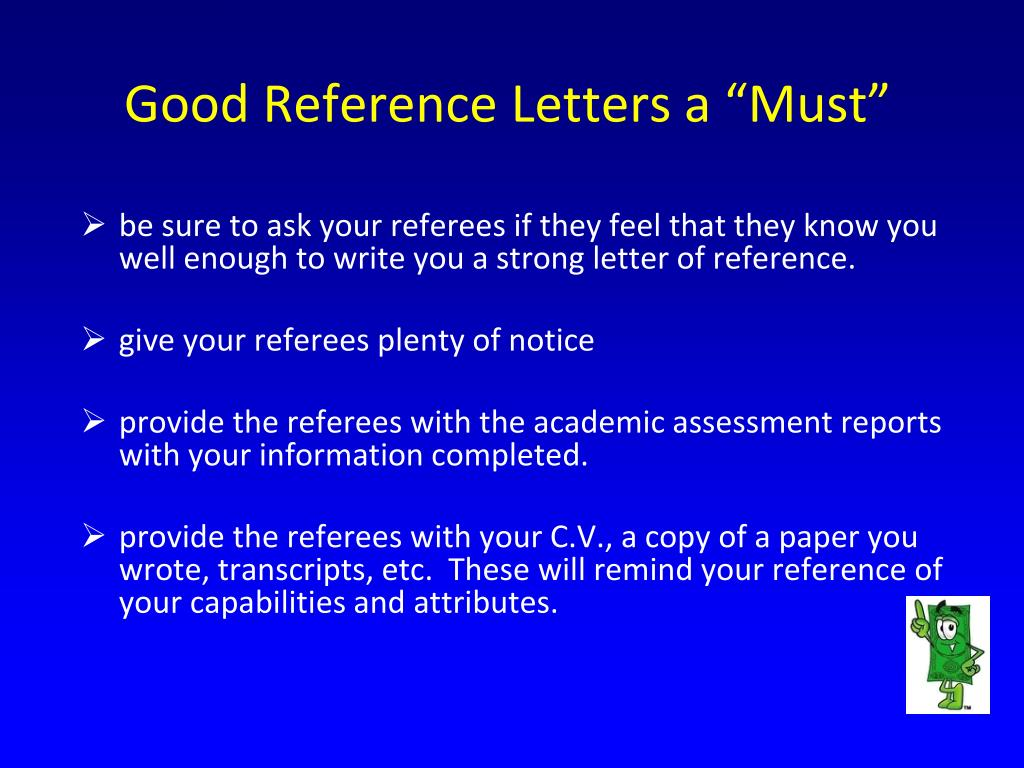 "Good Reference Letters a ""Must"""