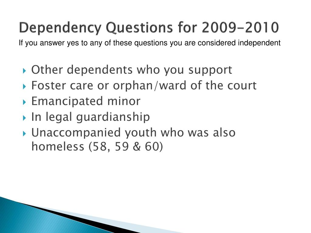 Dependency Questions for 2009-2010