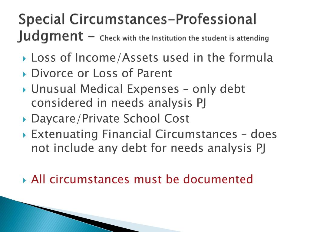 Special Circumstances-Professional Judgment -