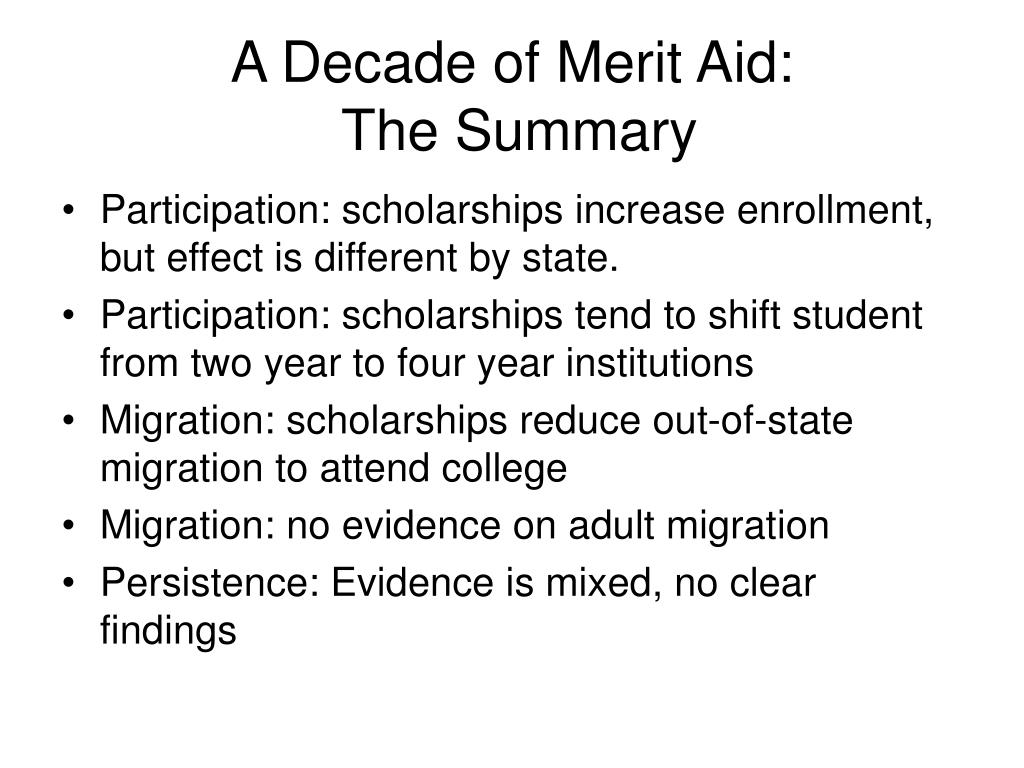 A Decade of Merit Aid: