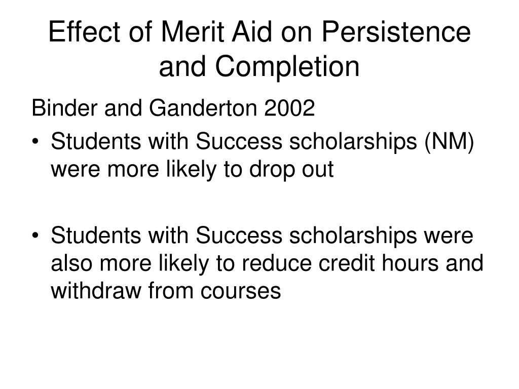 Effect of Merit Aid on Persistence and Completion