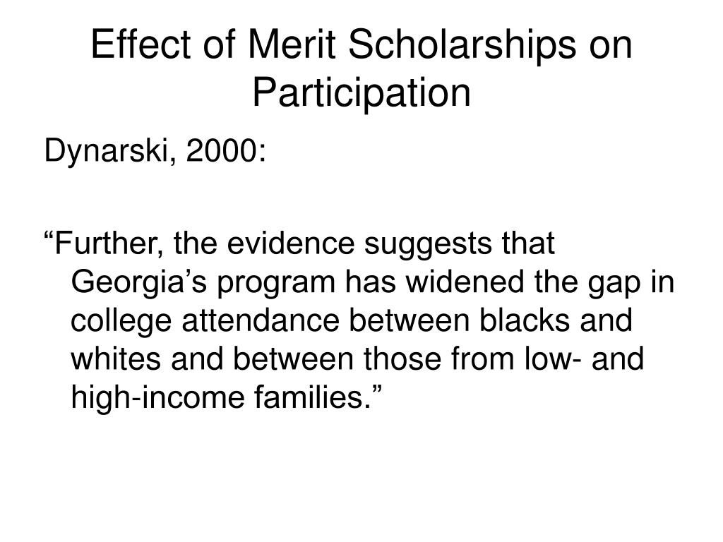 Effect of Merit Scholarships on Participation
