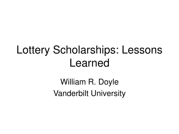 Lottery scholarships lessons learned