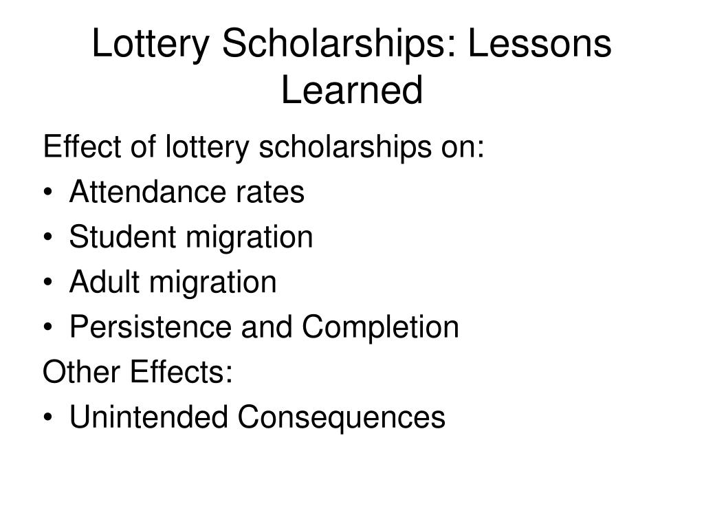 Lottery Scholarships: Lessons Learned