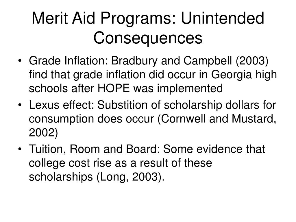 Merit Aid Programs: Unintended Consequences