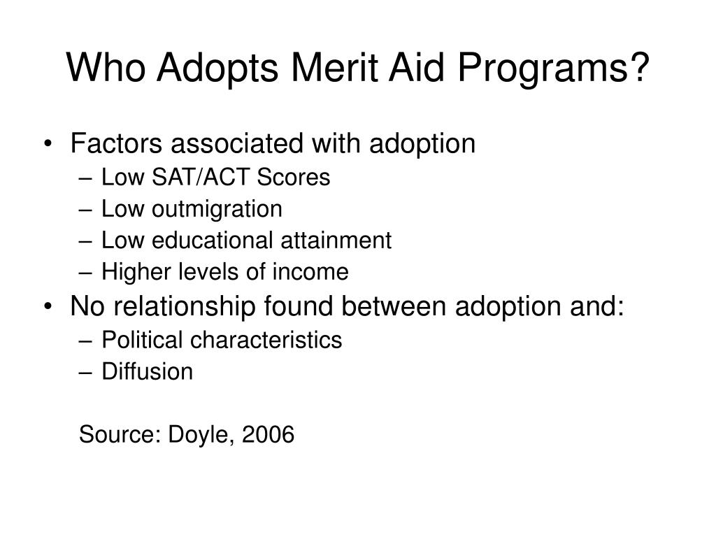 Who Adopts Merit Aid Programs?
