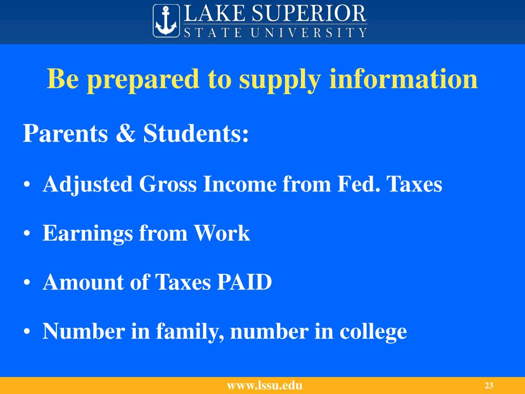 Be prepared to supply information