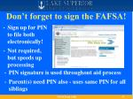 don t forget to sign the fafsa