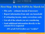 first step file the fafsa by march 1st