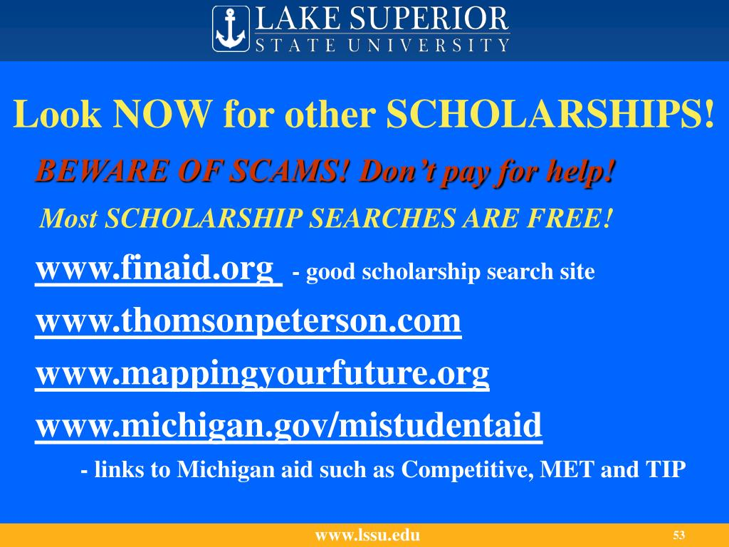 Look NOW for other SCHOLARSHIPS!