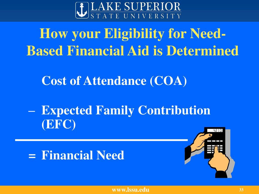 How your Eligibility for Need-Based Financial Aid is Determined