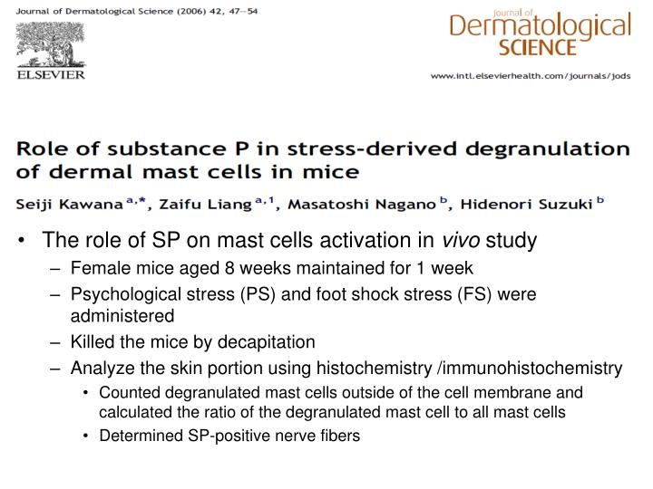 The role of SP on mast cells activation in