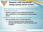 request code signatures using a proxy server cont