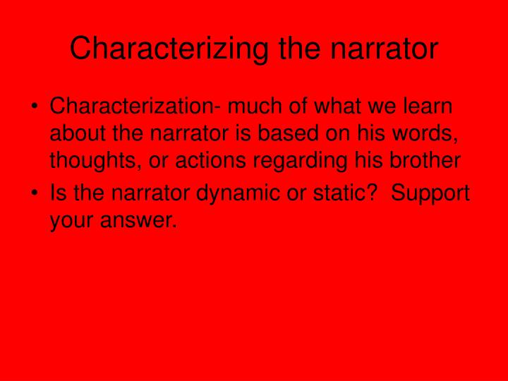 Characterizing the narrator