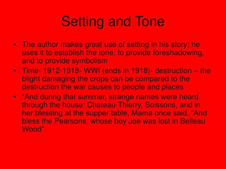 Setting and Tone