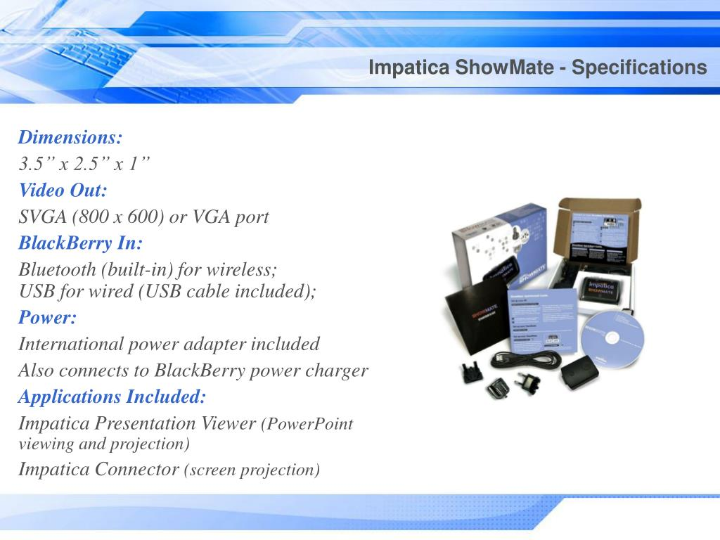 Impatica ShowMate - Specifications