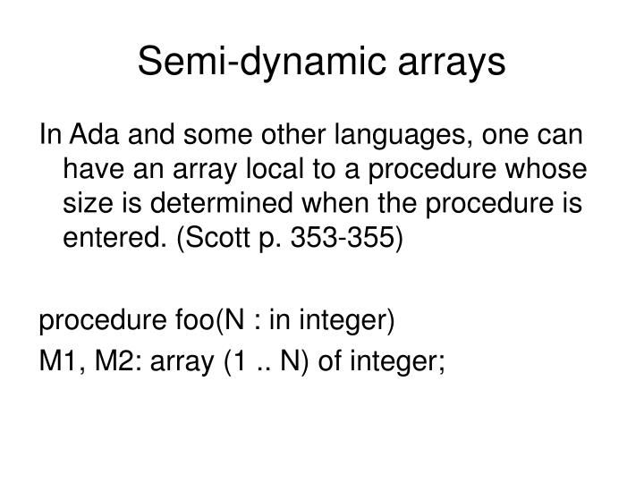 Semi-dynamic arrays