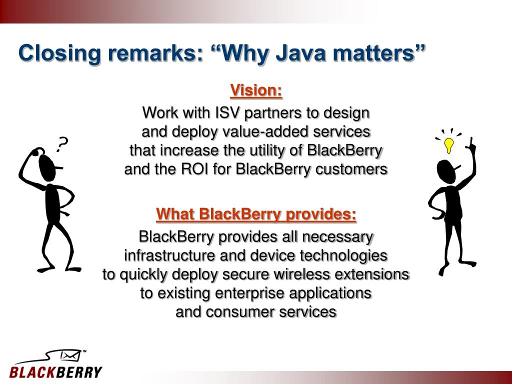 "Closing remarks: ""Why Java matters"""