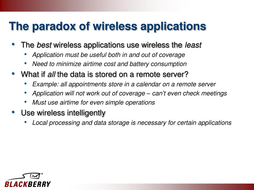 The paradox of wireless applications