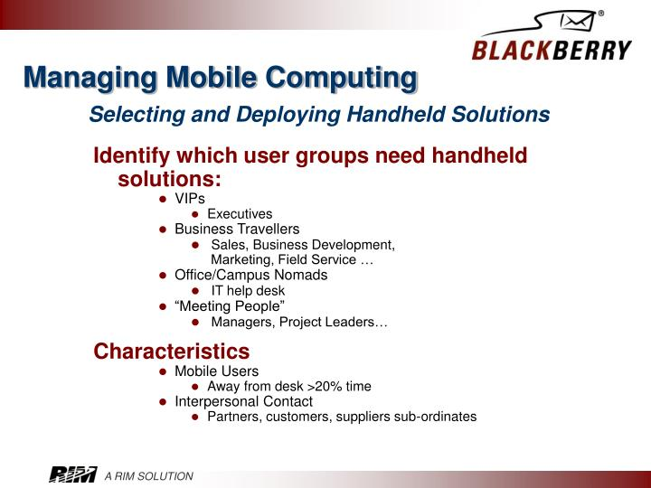 Managing mobile computing selecting and deploying handheld solutions l.jpg