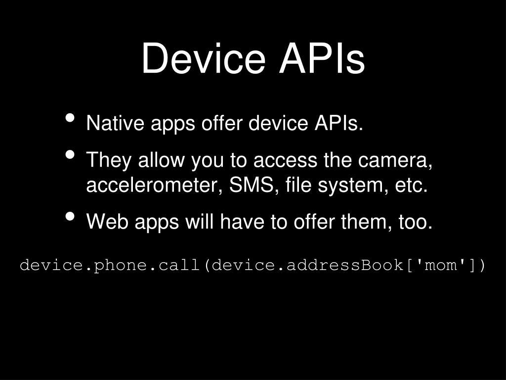 Device APIs