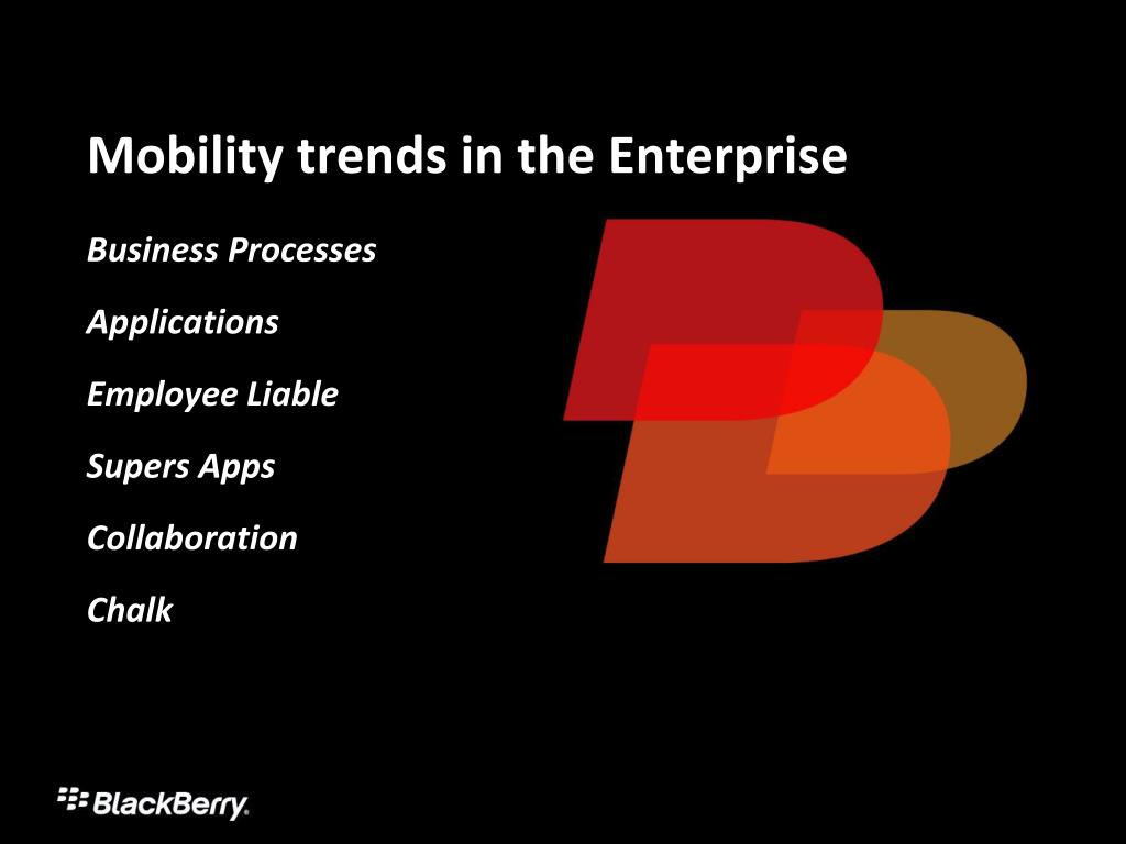 Mobility trends in the Enterprise