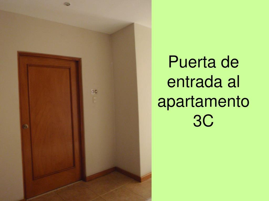 Puerta de entrada al apartamento 3C
