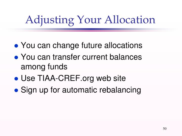 Adjusting Your Allocation