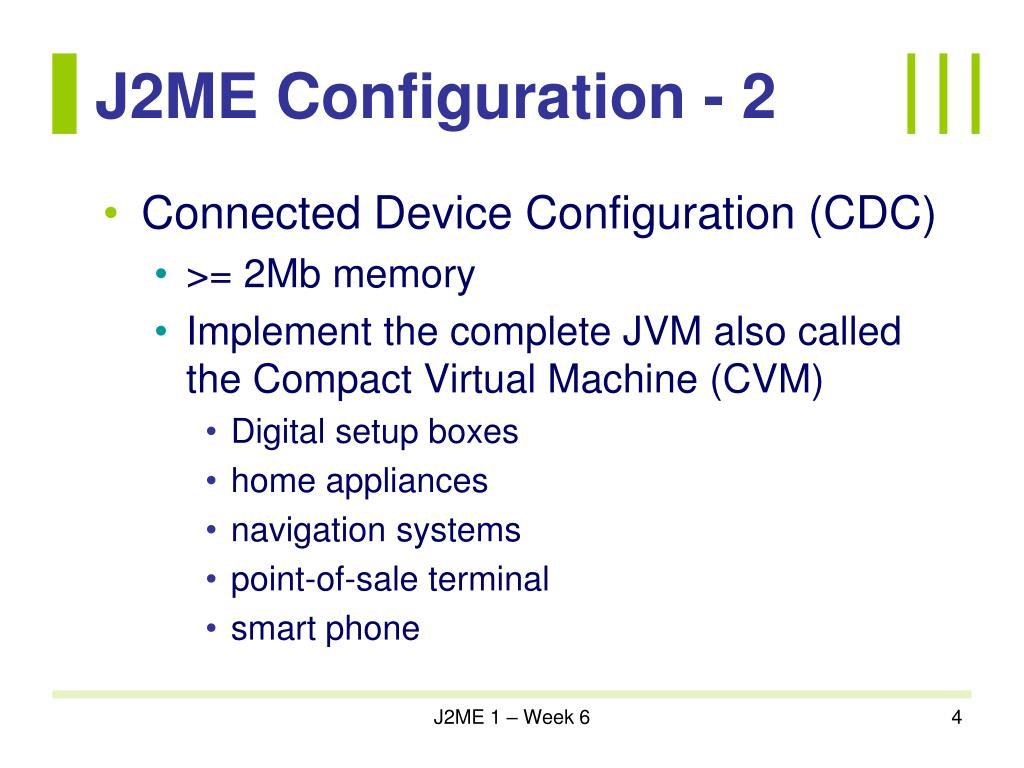 J2ME Configuration - 2