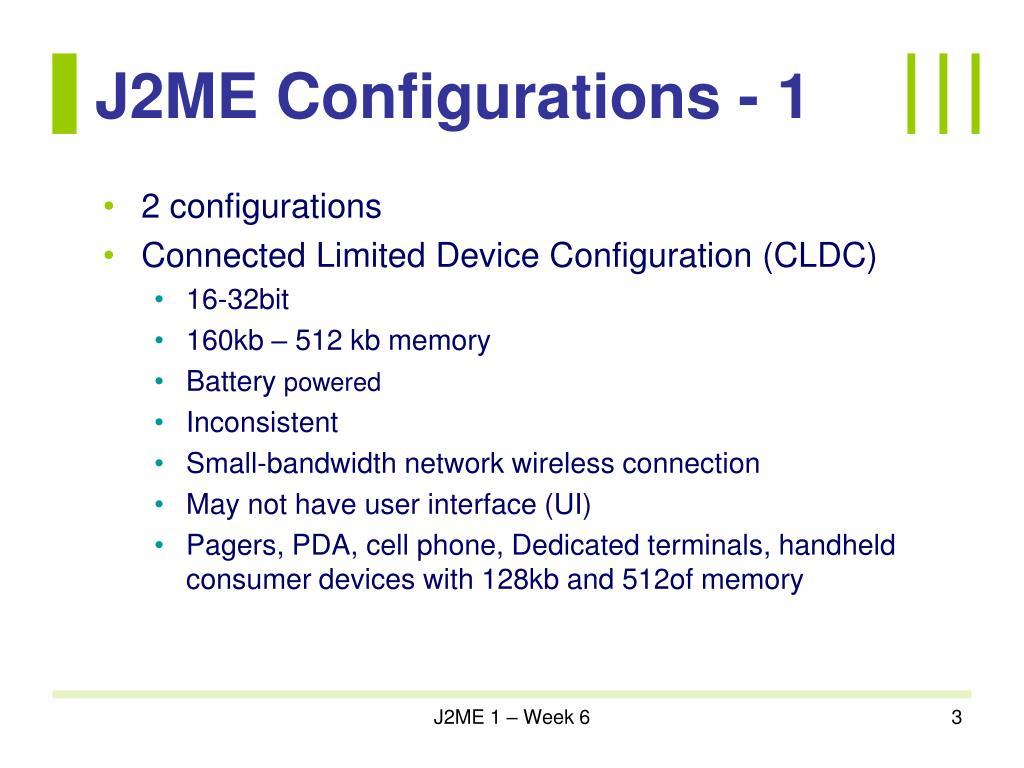 J2ME Configurations - 1