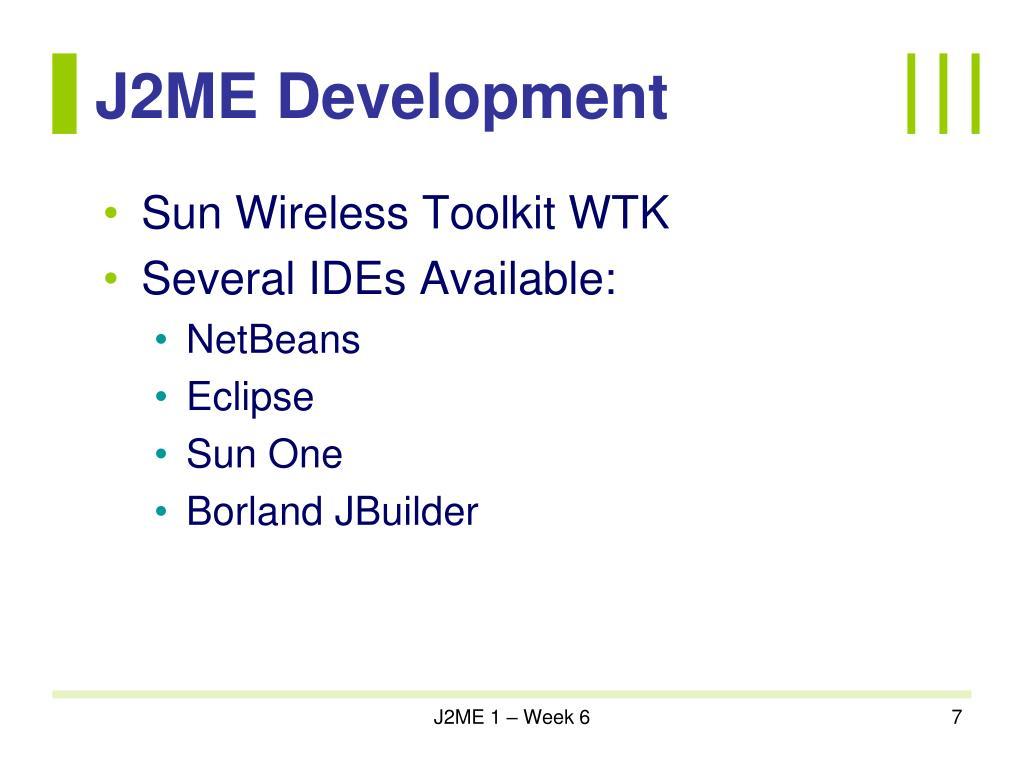 J2ME Development