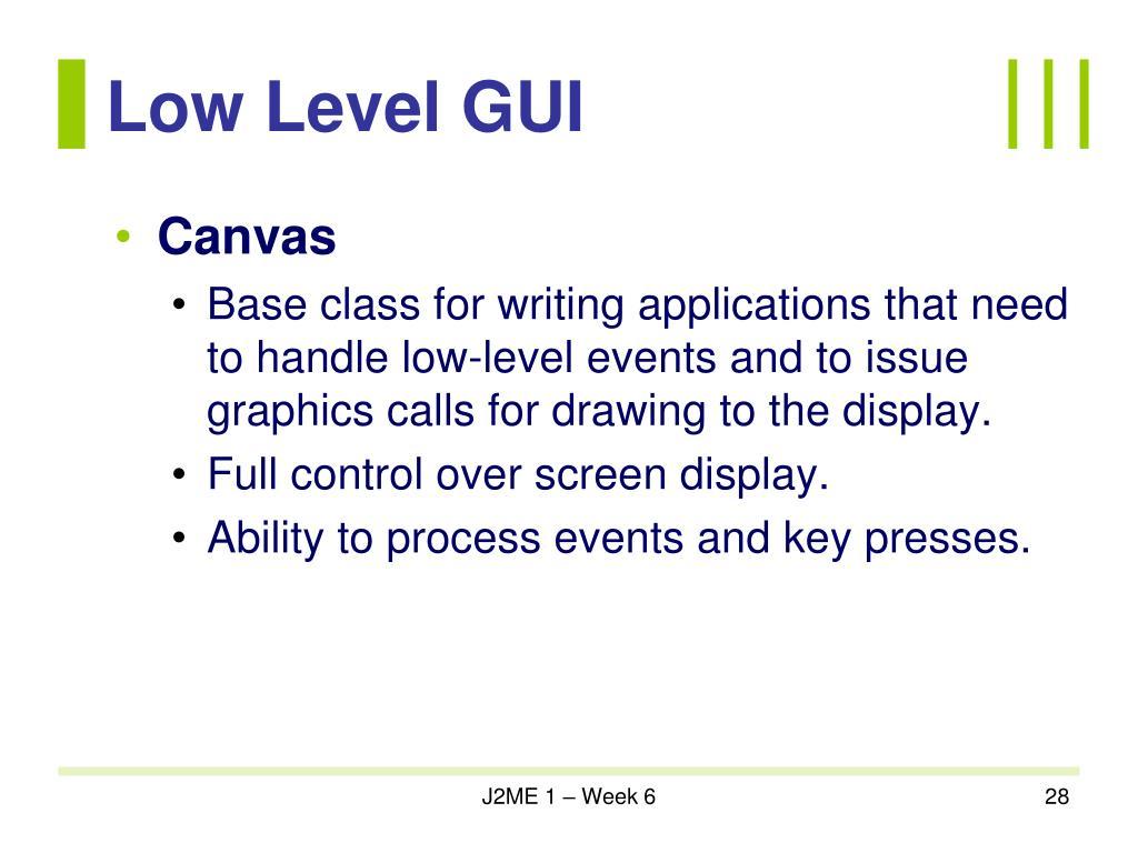 Low Level GUI
