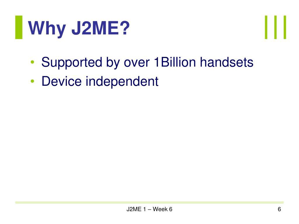 Why J2ME?