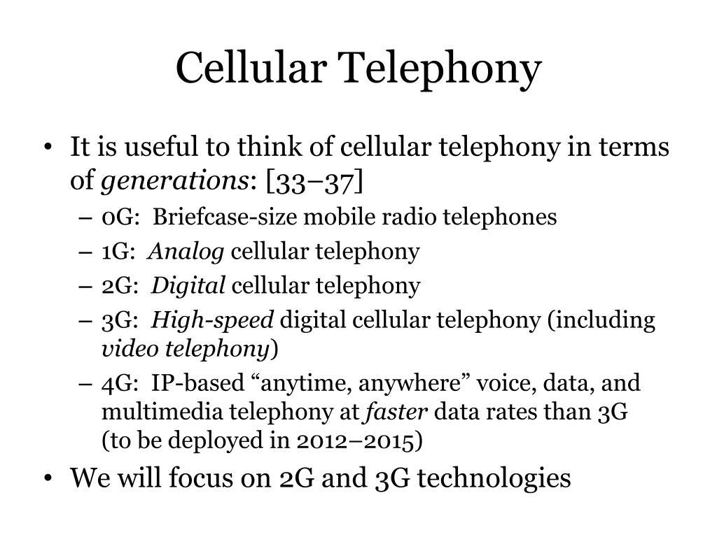 Cellular Telephony