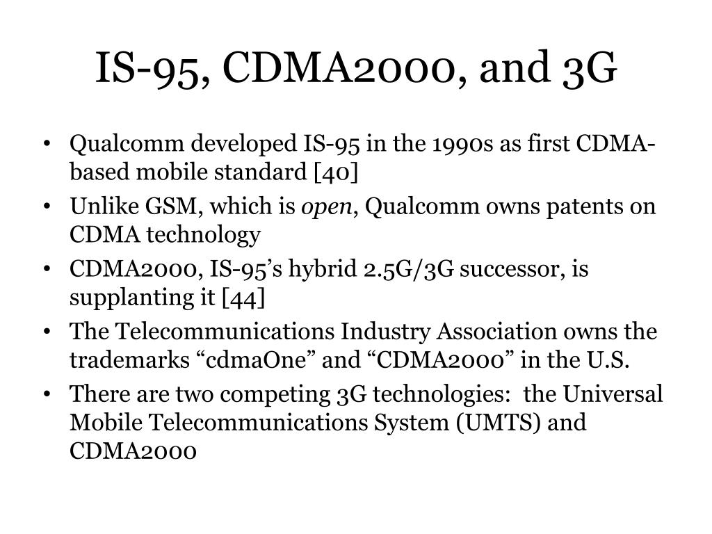 IS-95, CDMA2000, and 3G