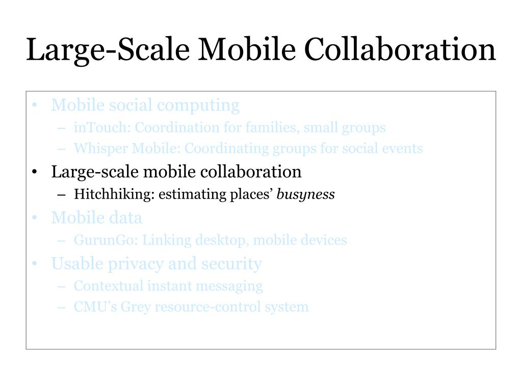 Large-Scale Mobile Collaboration