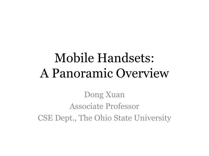 Mobile handsets a panoramic overview