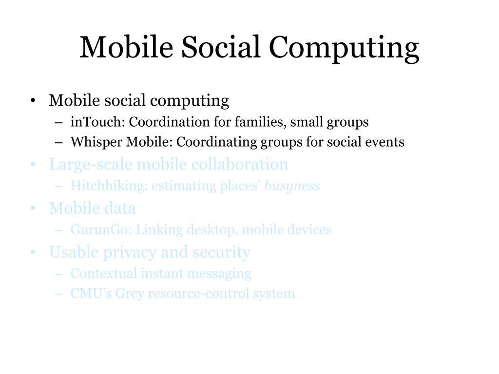 Mobile Social Computing