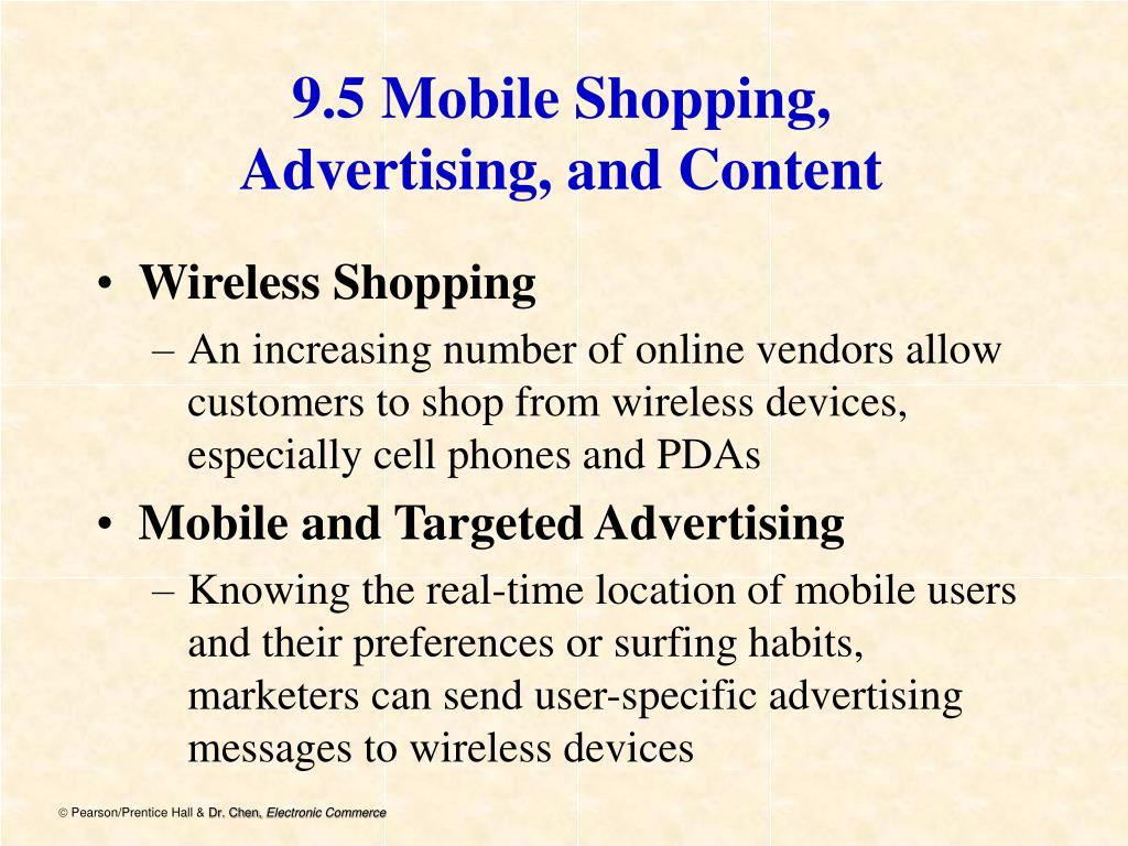9.5 Mobile Shopping,