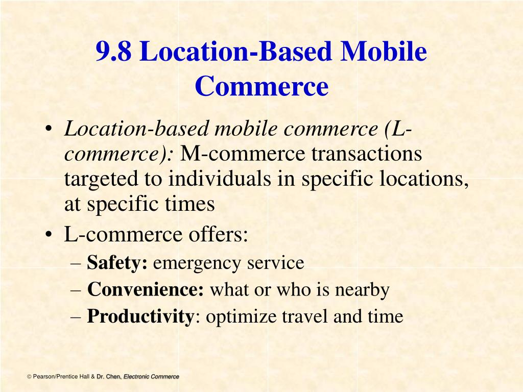 9.8 Location-Based Mobile Commerce