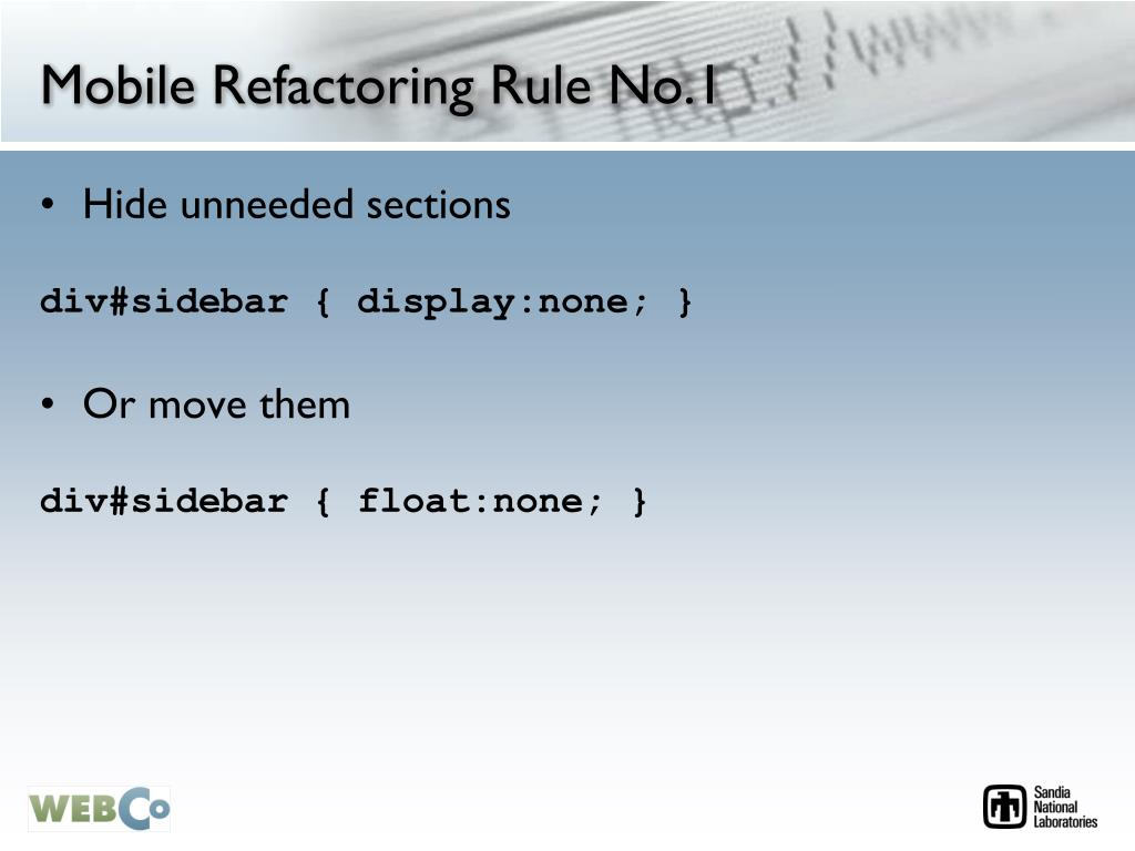 Mobile Refactoring Rule No.1