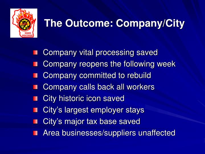 The Outcome: Company/City