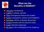what are the benefits of mabas