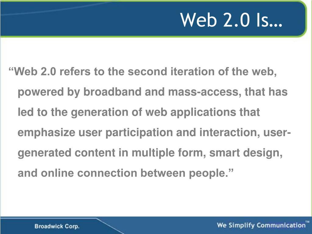 Web 2.0 Is…