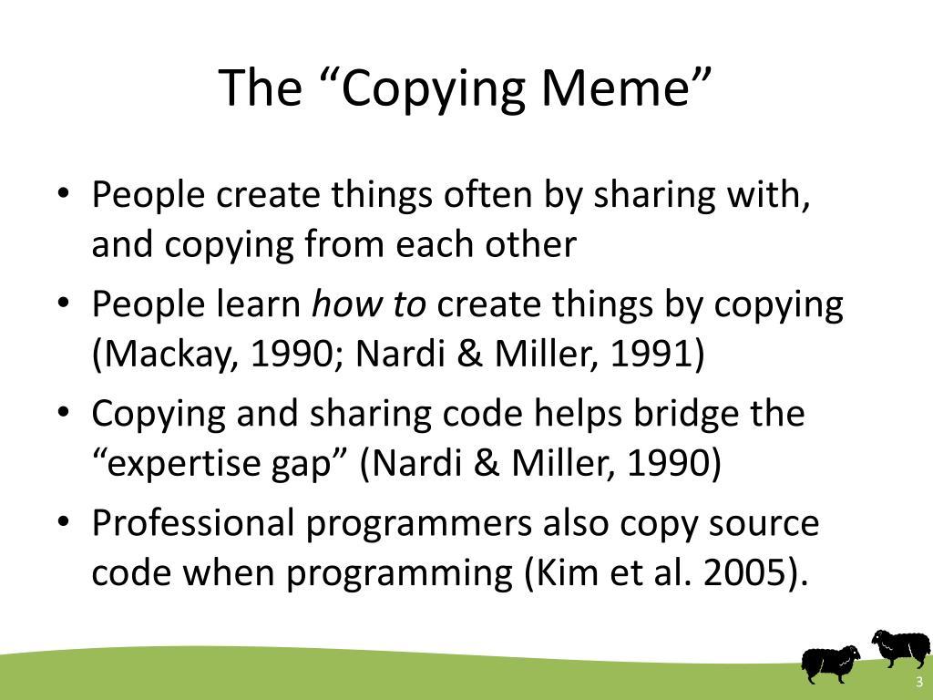 """The """"Copying Meme"""""""