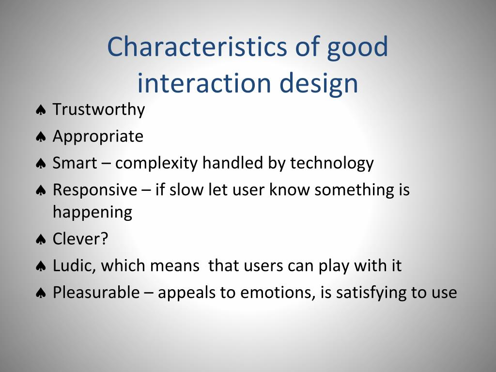 Characteristics of good interaction design