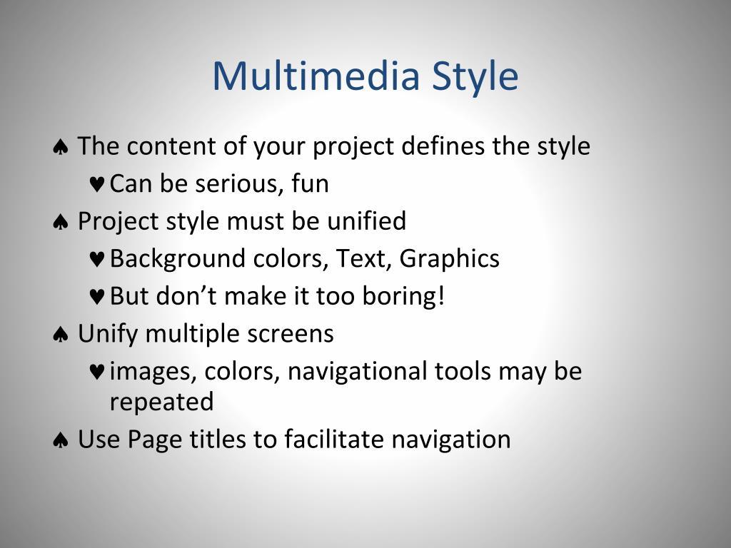 Multimedia Style
